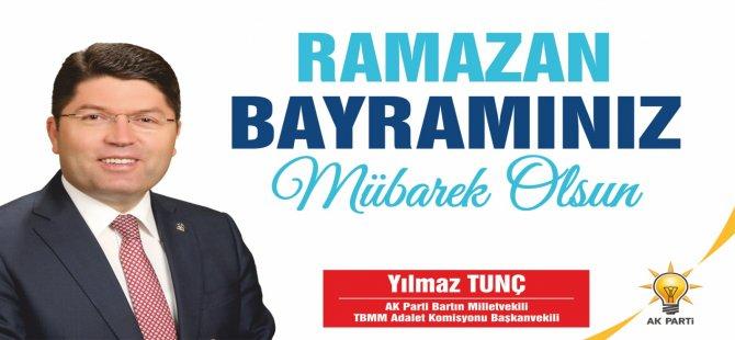 Tunç'tan Ramazan Bayramı mesajı
