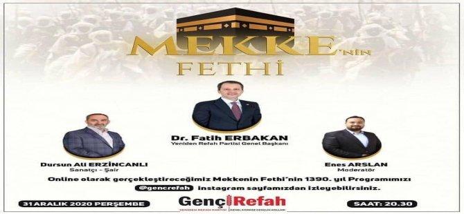 Yeniden Refah Mekke'nin fethini kutlayacak
