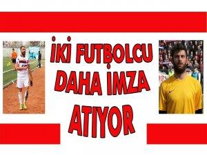 2 Futbolcu Daha İmza Atıyor
