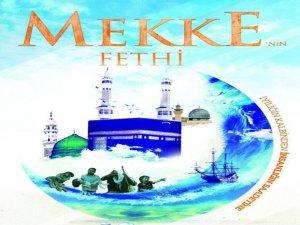 Mekke'nin Fethi Kutlanacak