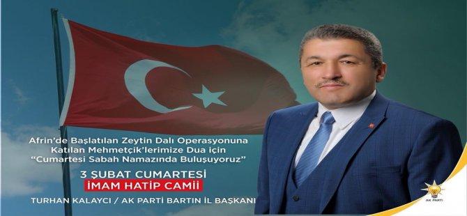 Ak Parti teşkilatı Afrin için dua edecek