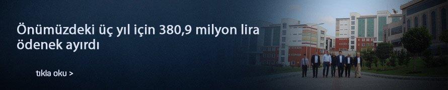 Önümüzdeki üç yıl için 380,9 milyon lira ödenek ayırdı
